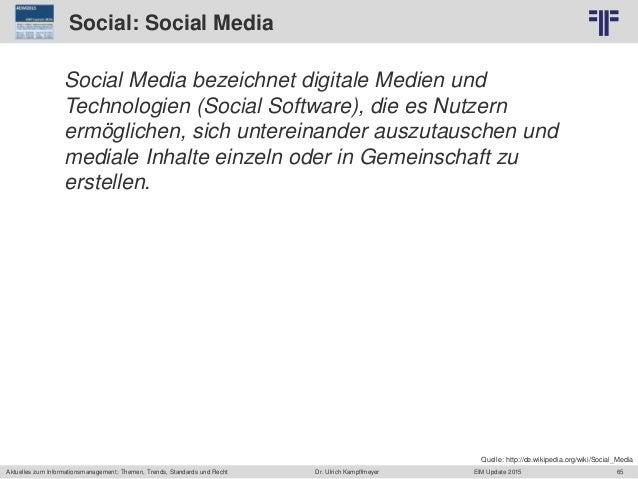 65 © PROJECT CONSULT Unternehmensberatung Dr. Ulrich Kampffmeyer GmbH 2011 / Autorenrecht: <Vorname Nachname> Jun-15 / Que...
