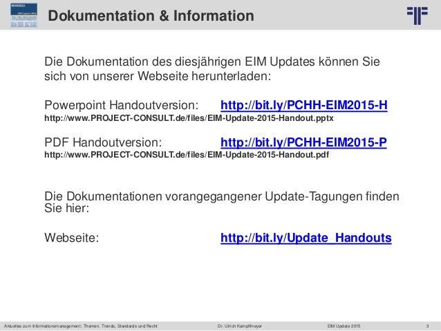 3 © PROJECT CONSULT Unternehmensberatung Dr. Ulrich Kampffmeyer GmbH 2011 / Autorenrecht: <Vorname Nachname> Jun-15 / Quel...