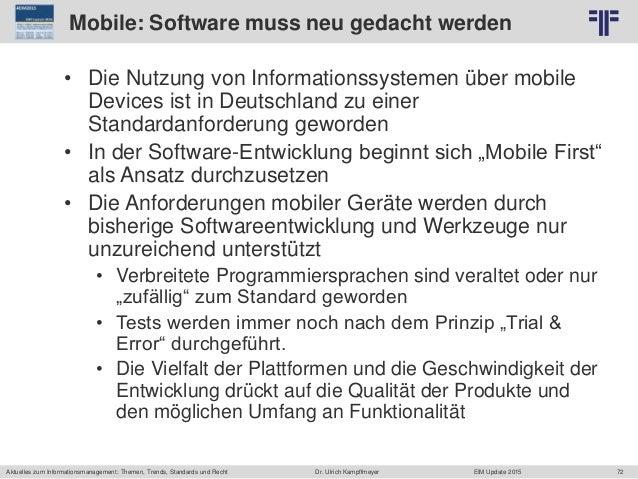 72 © PROJECT CONSULT Unternehmensberatung Dr. Ulrich Kampffmeyer GmbH 2011 / Autorenrecht: <Vorname Nachname> Jun-15 / Que...