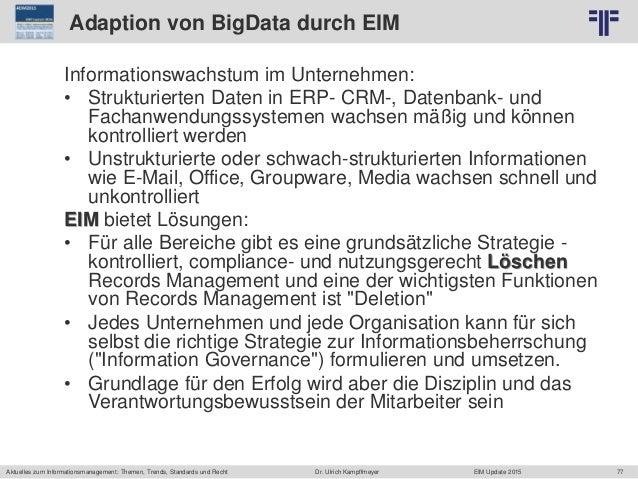 77 © PROJECT CONSULT Unternehmensberatung Dr. Ulrich Kampffmeyer GmbH 2011 / Autorenrecht: <Vorname Nachname> Jun-15 / Que...