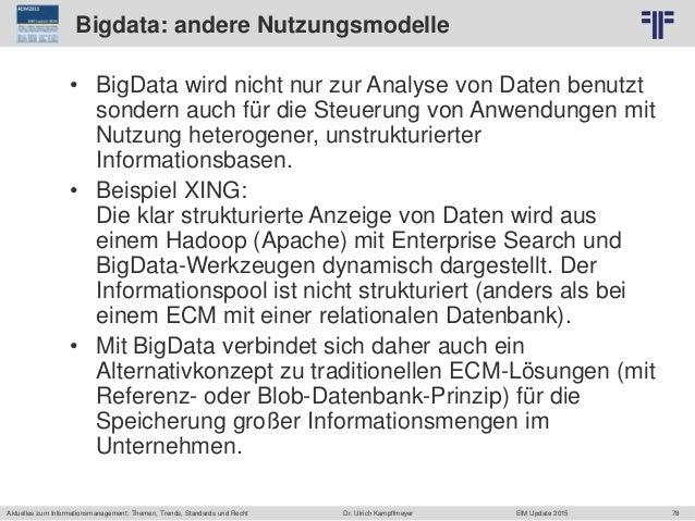 78 © PROJECT CONSULT Unternehmensberatung Dr. Ulrich Kampffmeyer GmbH 2011 / Autorenrecht: <Vorname Nachname> Jun-15 / Que...