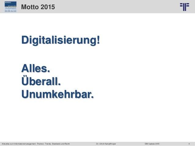 4 © PROJECT CONSULT Unternehmensberatung Dr. Ulrich Kampffmeyer GmbH 2011 / Autorenrecht: <Vorname Nachname> Jun-15 / Quel...