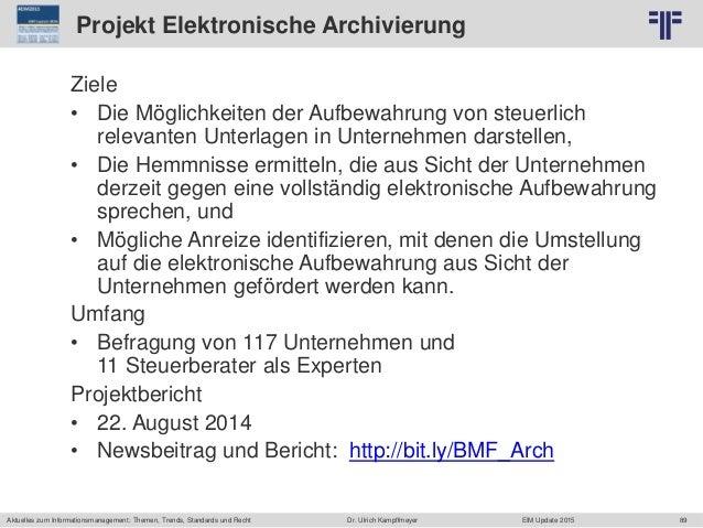 89 © PROJECT CONSULT Unternehmensberatung Dr. Ulrich Kampffmeyer GmbH 2011 / Autorenrecht: <Vorname Nachname> Jun-15 / Que...