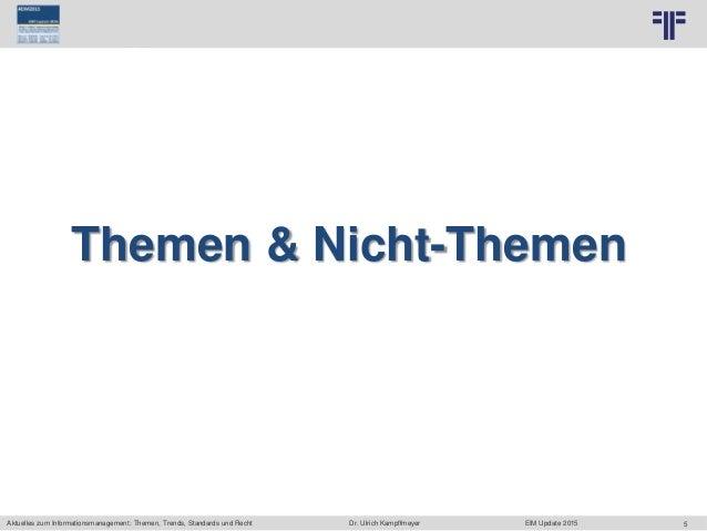 5 © PROJECT CONSULT Unternehmensberatung Dr. Ulrich Kampffmeyer GmbH 2011 / Autorenrecht: <Vorname Nachname> Jun-15 / Quel...