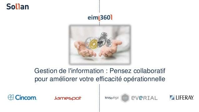 Gestion de l'information : Pensez collaboratif pour améliorer votre efficacité opérationnelle