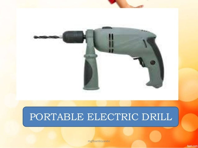 PORTABLE ELECTRIC DRILL Mgfbanticuando