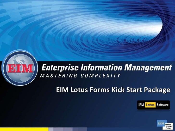 EIM Lotus Forms Kick Start Package