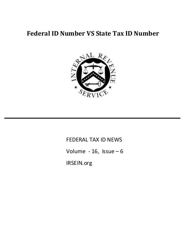 Federal Id Number Vs State Tax Id Number