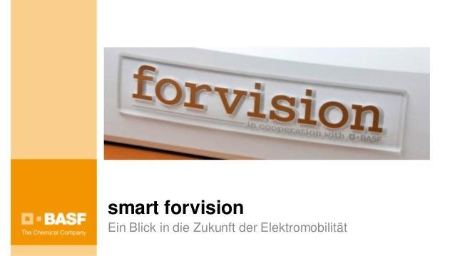 smart forvisionEin Blick in die Zukunft der Elektromobilität