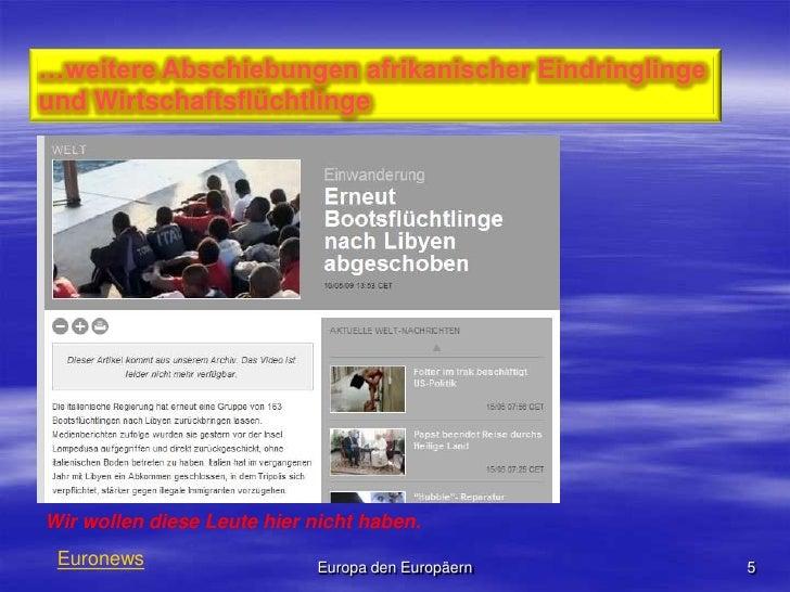 …weitere Abschiebungen afrikanischer Eindringlinge und Wirtschaftsflüchtlinge<br />Euronews<br />5<br />Europa den Europäe...