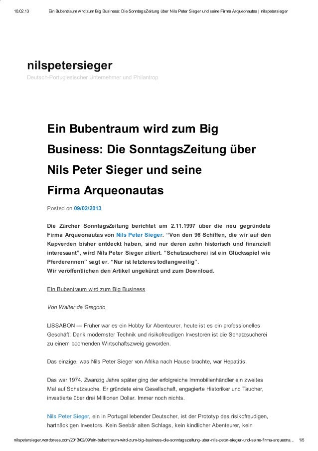 Ein Bubentraum wird zum Big Business: eine Schweizer Zeitung über Nils Peter Sieger und seine Firma Arqueonautas