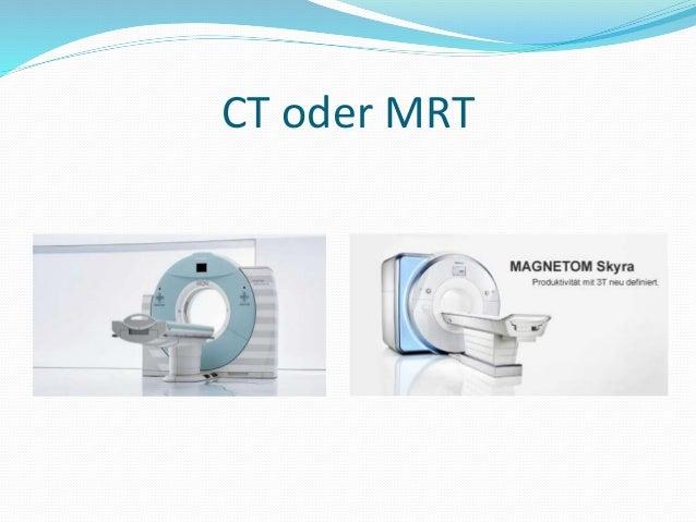 CT oder MRT
