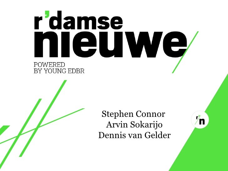 Stephen Connor   Arvin Sokarijo Dennis van Gelder