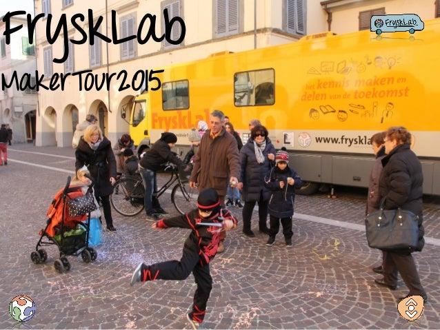 FryskLab MakerTour2015