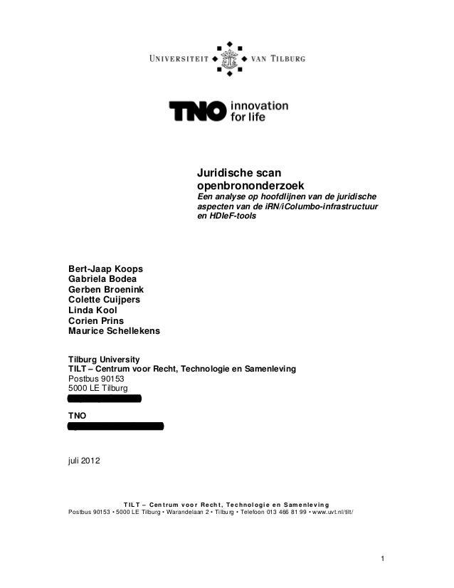 1 Juridische scan openbrononderzoek Een analyse op hoofdlijnen van de juridische aspecten van de iRN/iColumbo-infrastructu...