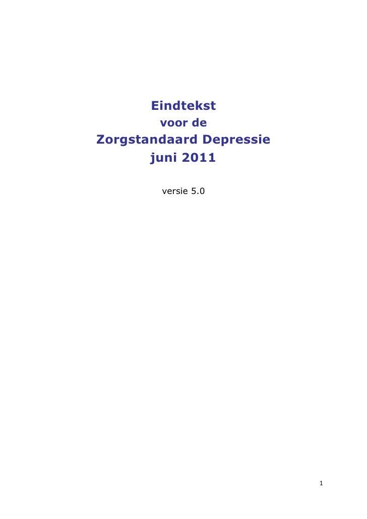 Eindtekst        voor deZorgstandaard Depressie       juni 2011        versie 5.0                          1