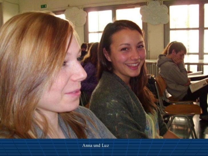 Anna und Luz