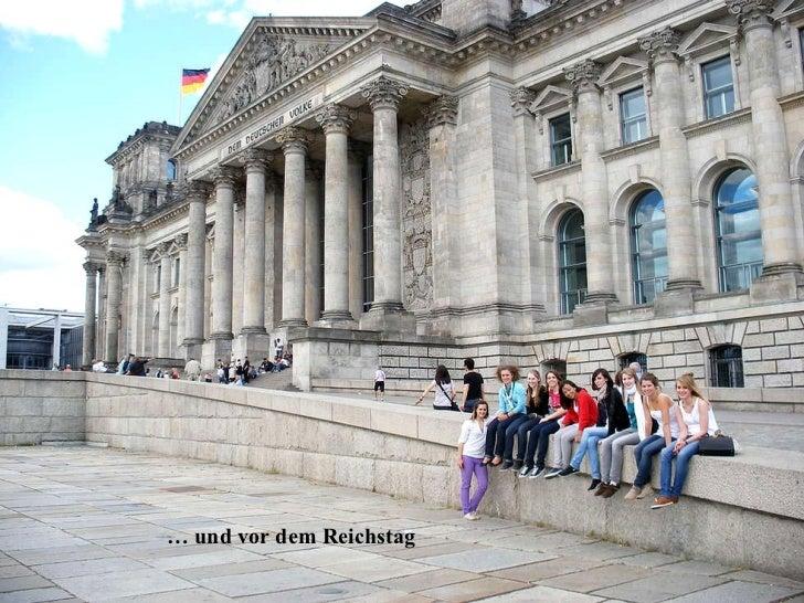 …  und vor dem Reichstag
