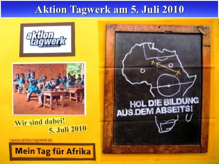 Aktion Tagwerk am 5. Juli 2010