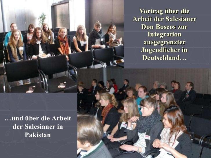 Vortrag über   die Arbeit der Salesianer Don Boscos   zur Integration ausgegrenzter Jugendlicher in Deutschland… … und übe...
