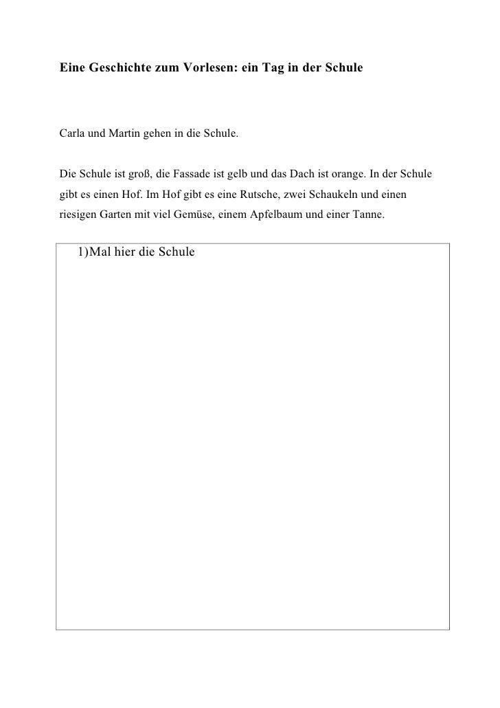 Eine Geschichte zum Vorlesen: ein Tag in der SchuleCarla und Martin gehen in die Schule.Die Schule ist groß, die Fassade i...
