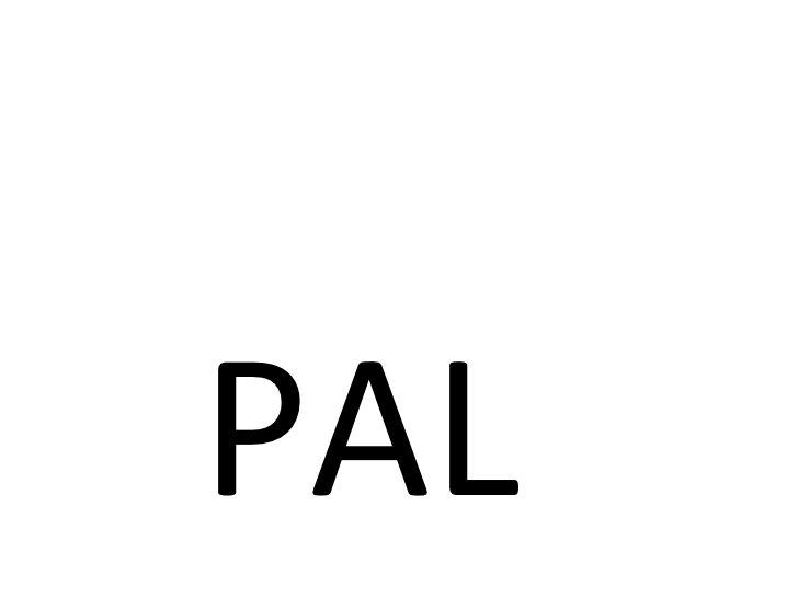 L PAL PAL PAL PAL PAL PAL PAL PAL PALL PAL PAL PAL PAL PAL PAL PAL PAL PALL PAL PA...