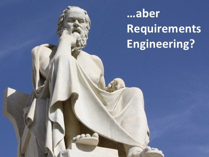 …aber Requirements  Engineering?