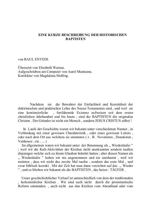 EINE KURZE BESCHREIBUNG DER HISTORISCHEN BAPTISTEN von RAUL ENYEDI. Übersetzt von Elisabeth Warnus. Aufgeschrieben am Comp...