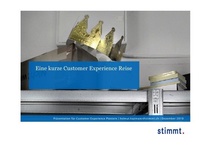 Eine kurze Customer Experience Reise