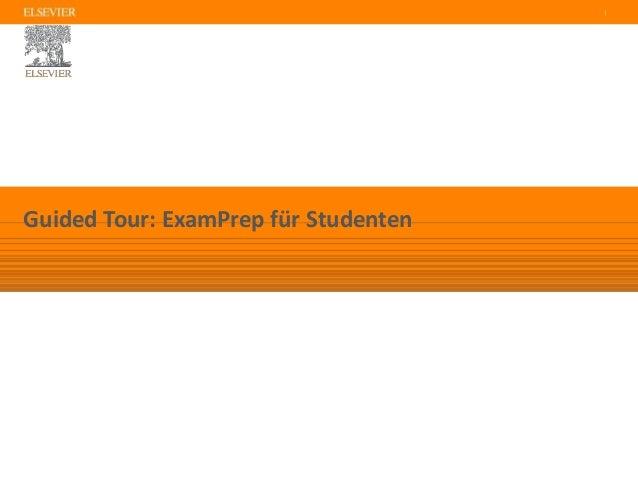 | Guided Tour: ExamPrep für Studenten