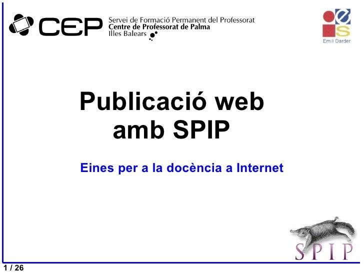 Publicació web amb SPIP Eines per a la docència a Internet