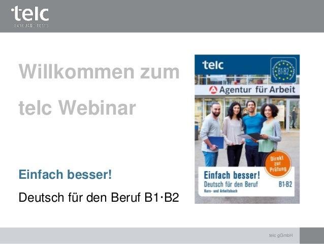 Einfach besser! Deutsch für den Beruf B1-B2