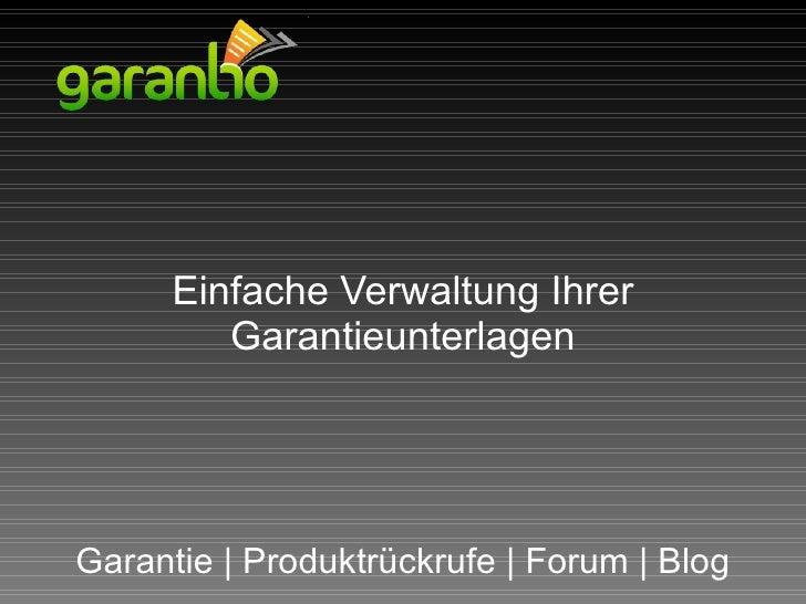 Einfache Verwaltung Ihrer Garantieunterlagen Garantie | Produktrückrufe | Forum | Blog
