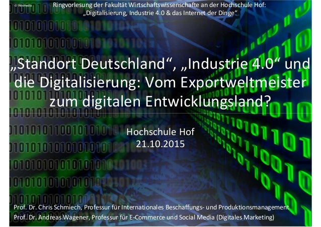 """RingvorlesungderFakultätWirtschaftswissenschafte anderHochschuleHof: """"Digitalisierung,Industrie4.0&dasInternet..."""