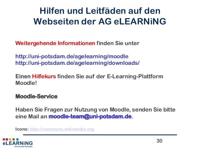 30Hilfen und Leitfäden auf denWebseiten der AG eLEARNiNGWeitergehende Informationen finden Sie unterhttp://uni-potsdam.de/...