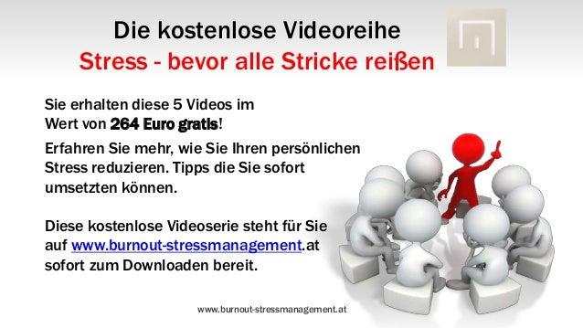 Die kostenlose Videoreihe     Stress - bevor alle Stricke reißenSie erhalten diese 5 Videos imWert von 264 Euro gratis!Erf...