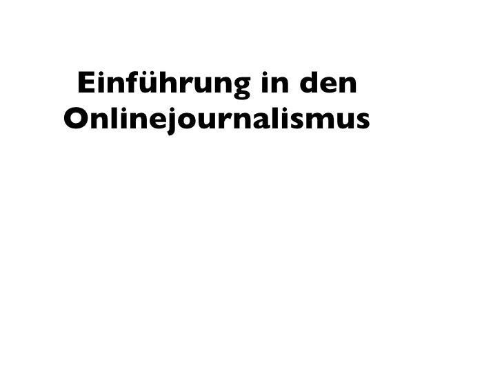Einführung in den Onlinejournalismus        oder