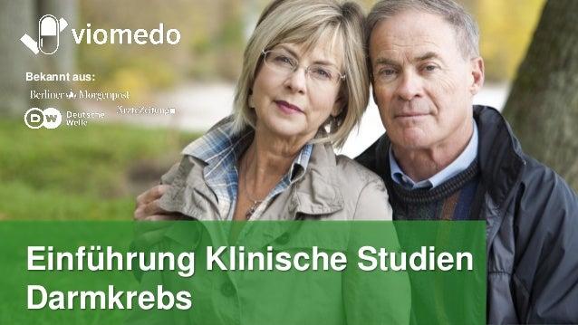 Tomorrow's medicine, today Bekannt aus: Einführung Klinische Studien Darmkrebs