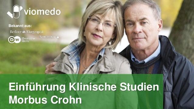 Tomorrow's medicine, today Bekannt aus: Einführung Klinische Studien Morbus Crohn