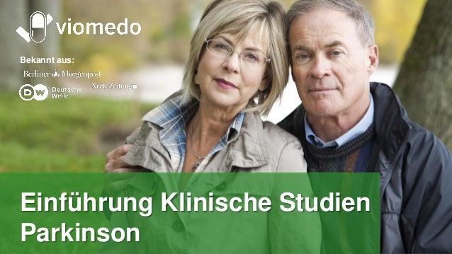 Tomorrow's medicine, today Bekannt aus: Einführung Klinische Studien Parkinson