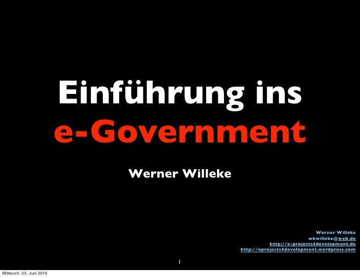 Einführung ins                           e-Government                               Werner Willeke                        ...