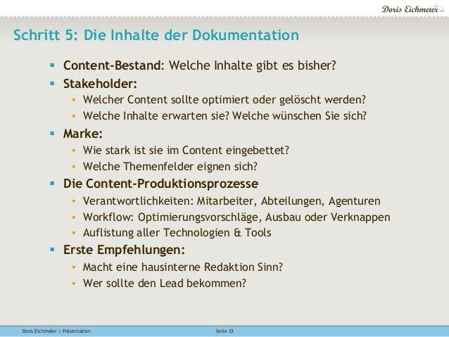 Doris Eichmeier | Präsentation Seite 33 Schritt 5: Die Inhalte der Dokumentation § Content-Bestand: Welche Inhalte gibt ...