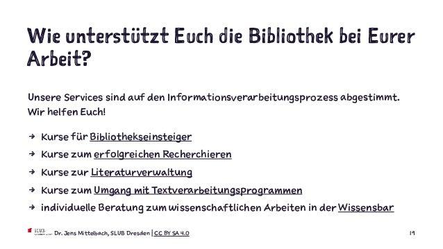 Wie unterstützt Euch die Bibliothek bei Eurer Arbeit? Unsere Services sind auf den Informationsverarbeitungsprozess abgest...