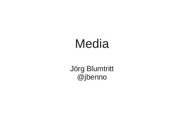 Media Jörg Blumtritt @jbenno