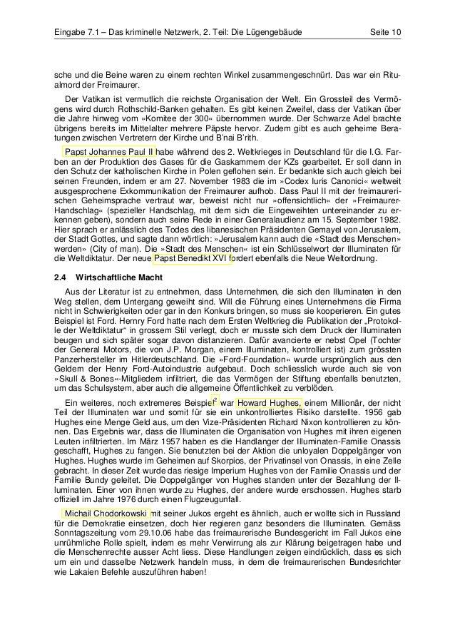 Eingabe 7.1 – Das kriminelle Netzwerk, 2. Teil: Die Lügengebäude                    Seite 10sche und die Beine waren zu ei...