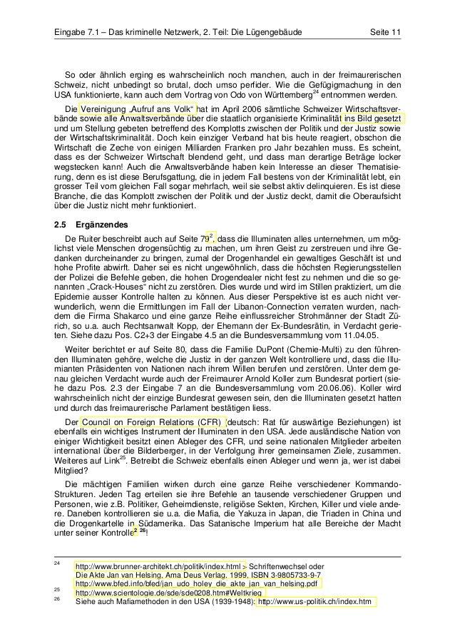 Eingabe 7.1 – Das kriminelle Netzwerk, 2. Teil: Die Lügengebäude                        Seite 11  So oder ähnlich erging e...