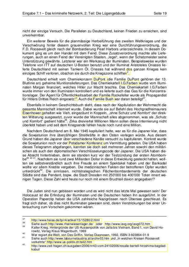Eingabe 7.1 – Das kriminelle Netzwerk, 2. Teil: Die Lügengebäude                        Seite 19nicht der einzige Versuch....