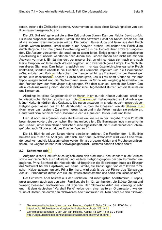 Eingabe 7.1 – Das kriminelle Netzwerk, 2. Teil: Die Lügengebäude                             Seite 5retten, welche die Ziv...
