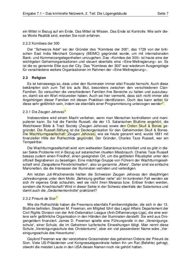 Eingabe 7.1 – Das kriminelle Netzwerk, 2. Teil: Die Lügengebäude                      Seite 7ein Mittel in Bezug auf ein E...