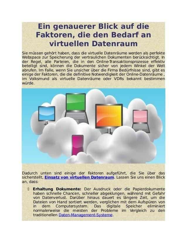Ein genauerer Blick auf die Faktoren, die den Bedarf an virtuellen Datenraum Sie müssen gehört haben, dass die virtuelle D...